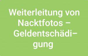 Weiterleitung von Nacktfotos - Geldentschädigung