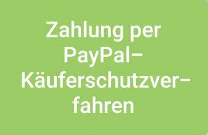 Zahlung per PayPal - Käuferschutzverfahren