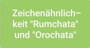 """Zeichenähnlichkeit """"Rumchata"""" und """"Orochata"""""""