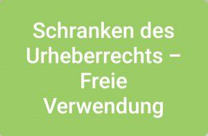 Schranken de Urheberrechts - Freie Verwendung