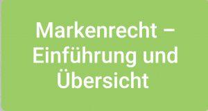 Markenrecht Einführung und Übersicht